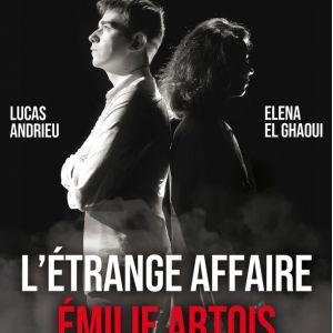 L'étrange Affaire Emilie Artois