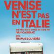 Théâtre VENISE N'EST PAS EN ITALIE à DARDILLY @ L'AQUEDUC - Billets & Places