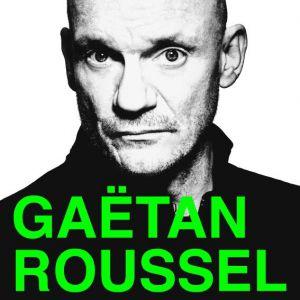 GAETAN ROUSSEL @ TRANSBORDEUR - Villeurbanne