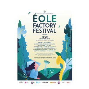 Eole Factory Festival : Pass 3 Jours Vendredi + Samedi + Dimanche