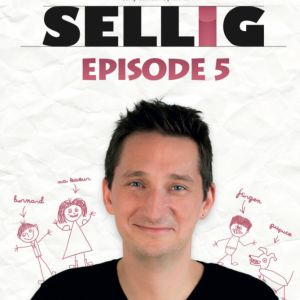 Sellig - Episode 5