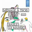 Concert PiiAF présente : BASILE DI MANSKI + MÉNAGE À TROIS à PARIS @ Badaboum - Billets & Places