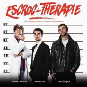 Escroc thérapie @ Théâtre de Poche Graslin - NANTES