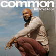 Concert COMMON : LET LOVE TOUR