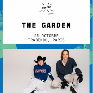 The Garden + Gavagaii @ Le Trabendo - Paris