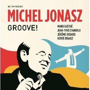 """Michel Jonasz - Nouveau Spectacle """"Groove !"""""""