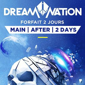 Billets FORFAIT 2 JOURS // DREAM NATION + AFTER PARTY -  DOCKS DE PARIS + PLAGE DE GLAZART