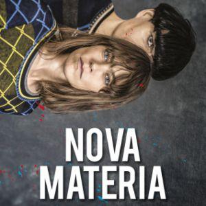 NOVA MATERIA @ La Maroquinerie - PARIS