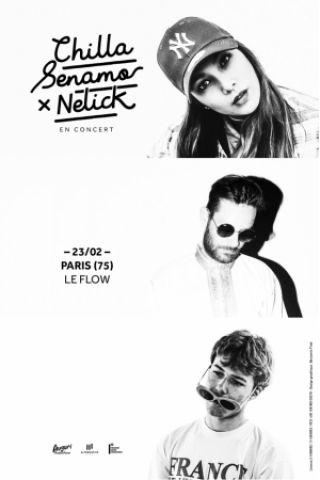 Concert CHILLA + SENAMO + NELICK à PARIS @ LE FLOW - Billets & Places