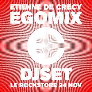Billets Etienne de Crécy EGOMIX dj set - Le Rockstore