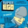 Concert Super Ego avec David Delabrosse - Tt public
