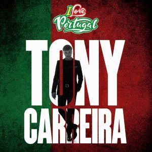 I Love Portugal - Tony Carreira