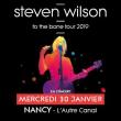 Concert STEVEN WILSON à Nancy @ L'AUTRE CANAL - Billets & Places