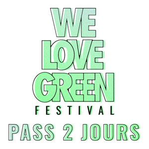 We Love Green 2019 - Pass 2 Jours