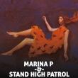 Concert MARINA P & STAND HIGH PATROL + STEPART à Saint Jean de Vedas @ Victoire 2 - Billets & Places