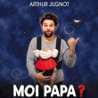 Théâtre Moi papa ?