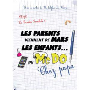 Les Parents Viennent De Mars, Les Enfants Du Mc Do - Chez Papa