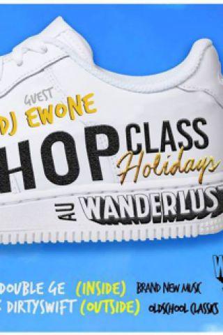 Billets Hip Hop Class Holidays : DJ EWONE - Wanderlust
