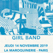 Concert GIRL BAND à PARIS @ La Maroquinerie - Billets & Places