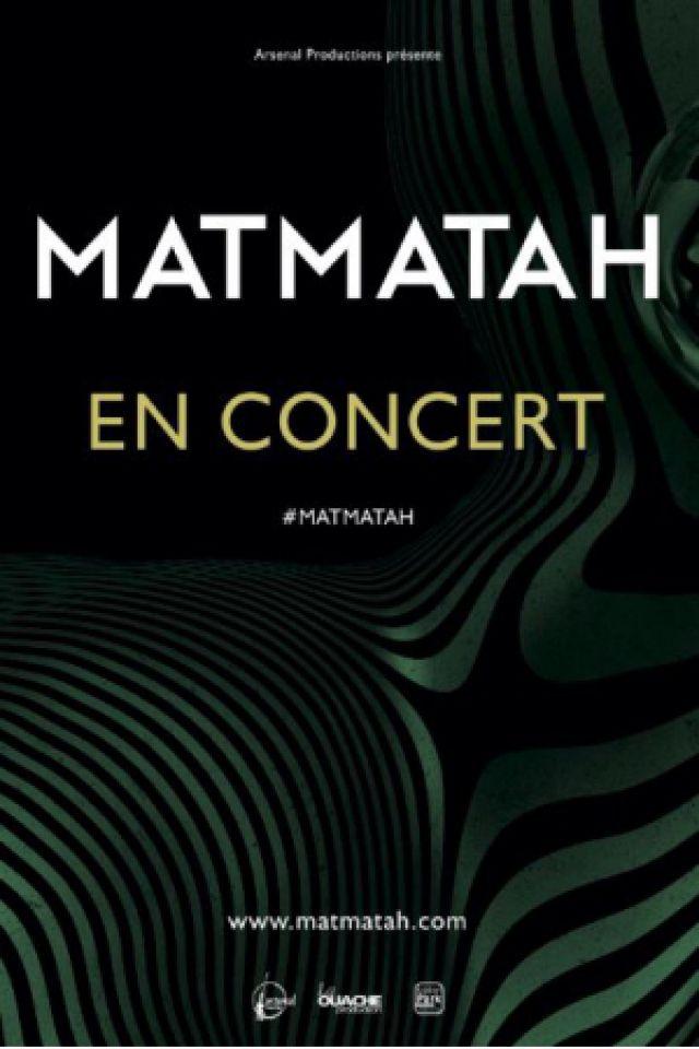 MATMATAH @ ZENITH NANTES METROPOLE - Saint Herblain