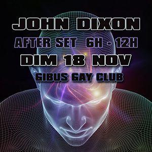 JOHN DIXON AFTER SET @ Gibus Club - PARIS