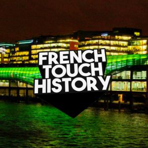 Grand Opening French Touch History @ Wanderlust - PARIS