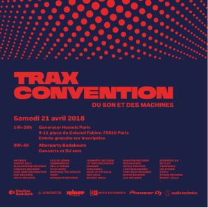 Trax Convention 2018 @ Generator Hostel - PARIS