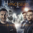 Spectacle LES HYPNOTISEURS