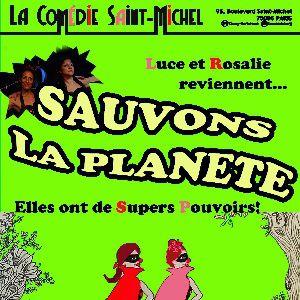 Luce Et Rosalie : Sauvons La Planète