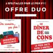 Théâtre 2 SPECTACLES POUR LE PRIX D'UN