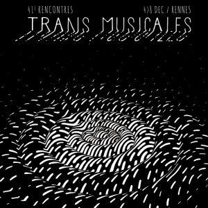 41Emes Rencontres Trans Musicales / Parc Expo Vendredi