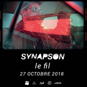 SYNAPSON @ Le Fil - SAINT ETIENNE