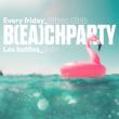 Soirée IT'S B(EA)CH PARTY - Rihanna vs Nicki