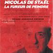 Théâtre NICOLAS DE STAËL, LA FUREUR DE PEINDRE