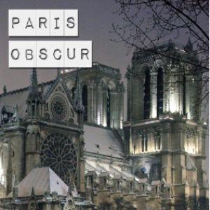 Paris côté obscur - visite guidée @ CULTIVAL - PARIS