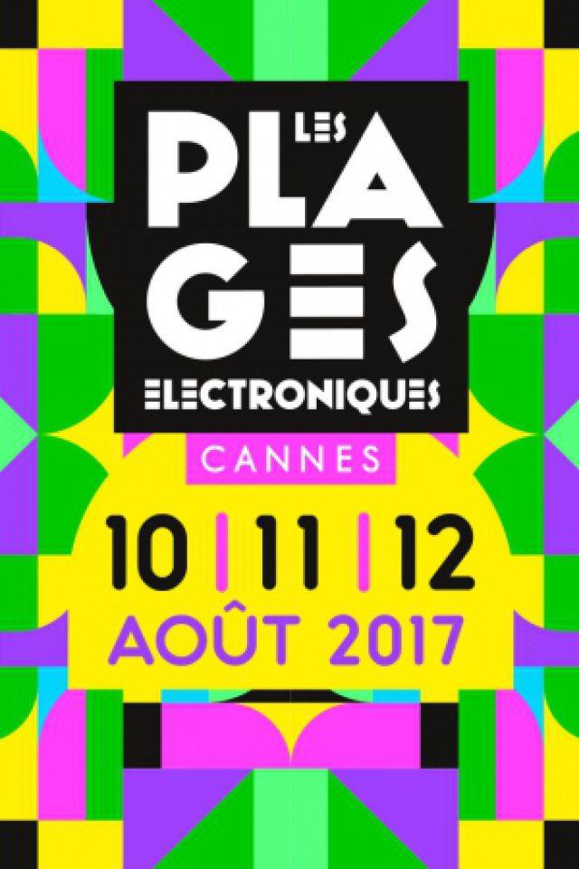 Les Plages Electroniques - Pass 2 Jours - 10/11 AOUT @ Plage du Palais des Festivals  -  Cannes