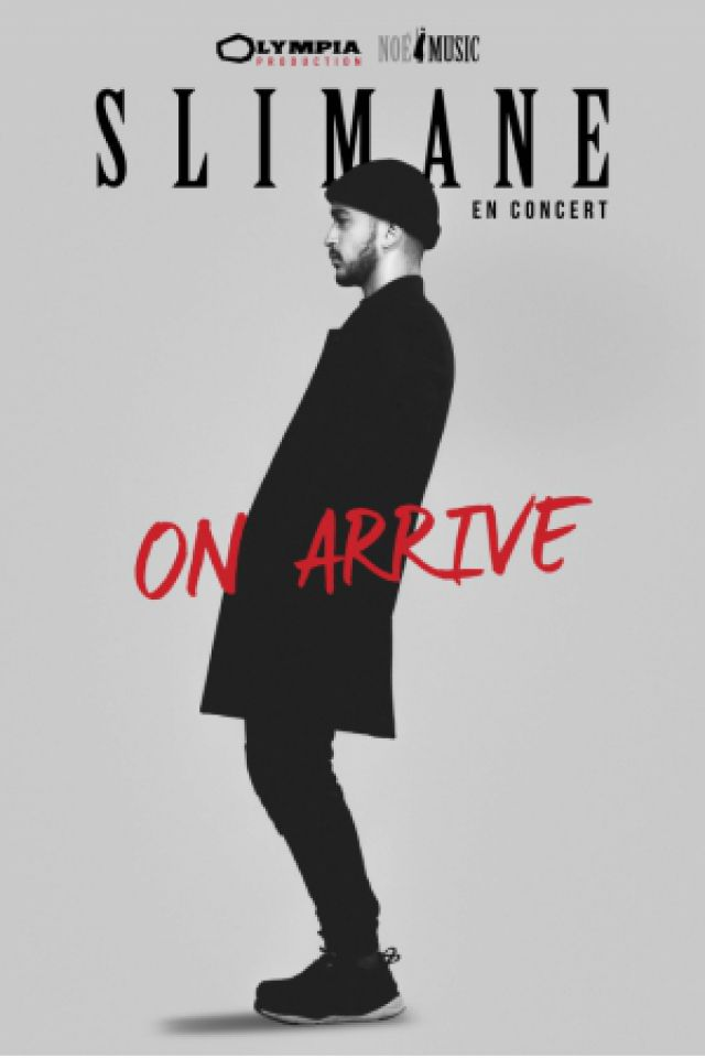 "Concert SLIMANE ""ON ARRIVE"" à Chatellerault @ SALLE L'ANGELARDE - Billets & Places"