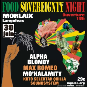 Festival FOOD SOVEREIGNTY NIGHT - ALPHA BLONDY, MAX ROMEO, MO'KALAMITY à Morlaix @ Parc des expositions Langolvas - Billets & Places
