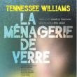 Théâtre LA MENAGERIE DE VERRE à CHÉCY @ MOLIERE - Billets & Places