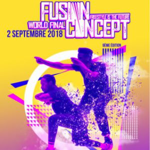 Fusion Concept World Final 2018 @ Cirque d'hiver Bouglione - PARIS