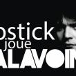 Spectacle LIPSTICK JOUE BALAVOINE à NAMUR @ GRANDE SALLE - THEATRE DE NAMUR - Billets & Places