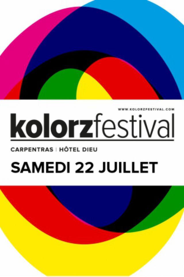 KOLORZ FESTIVAL - SAMEDI à CARPENTRAS @ Hôtel Dieu  - Billets & Places
