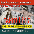 Concert Tahiti 1917 à Papeete @ Auditorium de l'Ass Philanthropique Chinoise - Billets & Places