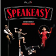 Spectacle SPEAKEASY