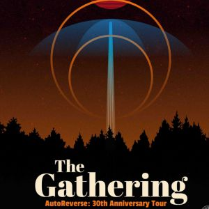 """The Gathering """"30Th Anniversary Tour"""""""