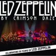 Concert LED ZEPPELIN BY CRIMSON DAZE à Terville @ LE112 - Billets & Places