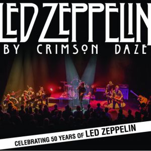 LED ZEPPELIN BY CRIMSON DAZE @ Le 112 - Terville