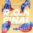 Spectacle RON FINAL 2017 à PARIS @ LE BATACLAN - Billets & Places