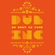 Concert DUB INC + NAKSOOKHAW à RAMONVILLE @ LE BIKINI - Billets & Places