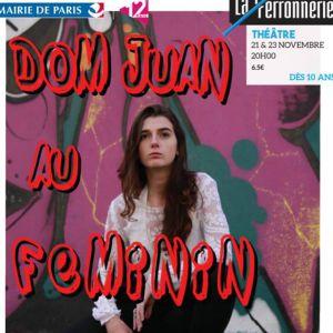 """""""Don Juan au féminin, la révolte des moeurs"""", Cie Pop Drama @ La Ferronnerie-Centre d'animation Montgallet - PARIS"""